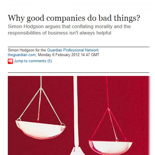 Why good companies do bad things?