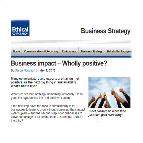 Business impact – Wholly positive?